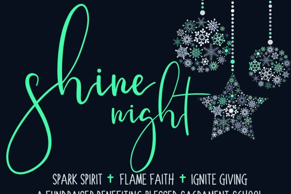 Blessed Sacrament Catholic School: Shine Night