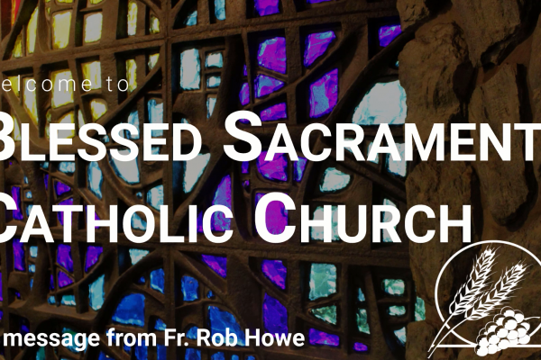 Special Message from Fr. Rob